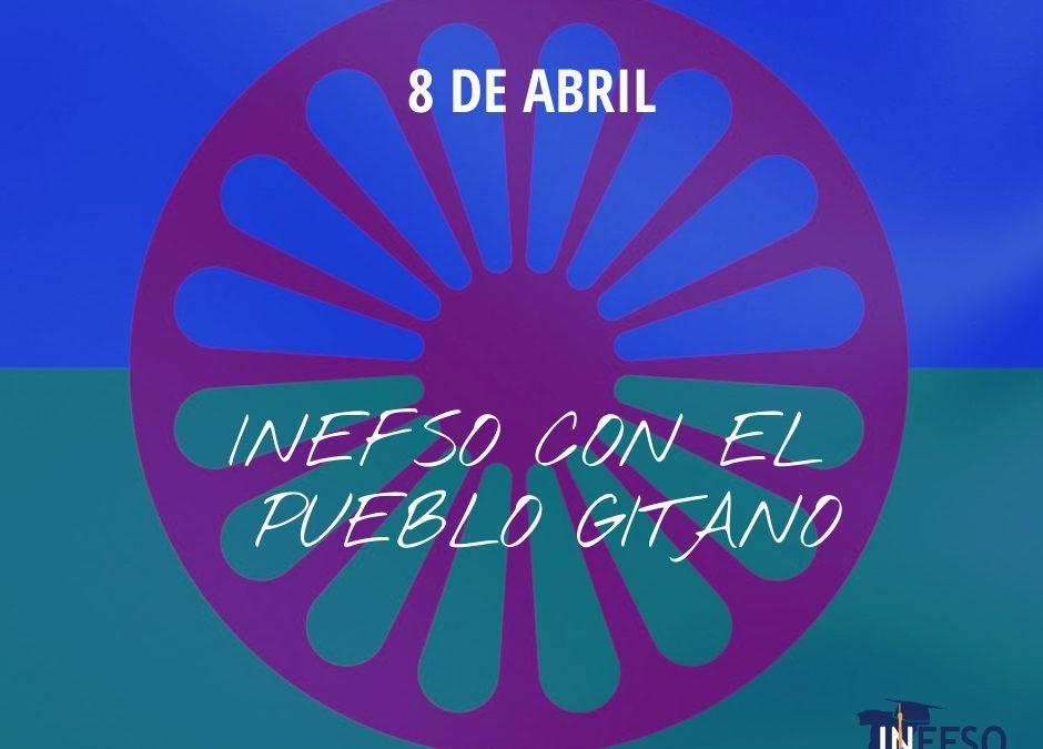 INEFSO con el Pueblo Gitano. 8 de abril, Día Internacional del Pueblo Gitano.