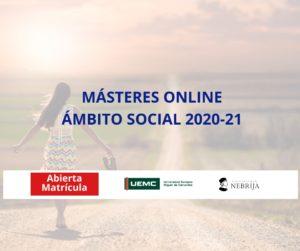 ABIERTO PLAZO DE MATRÍCULA MÁSTERES ONLINE ÁMBITO SOCIAL 2020-21