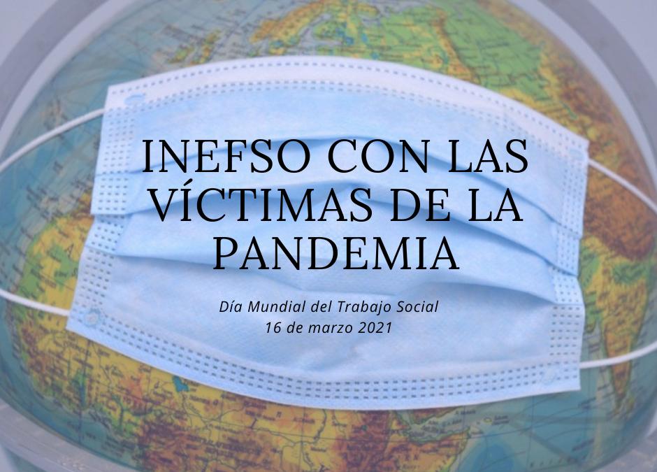 16 de marzo, día mundial del Trabajo Social. INEFSO CON LAS VÍCTIMAS DE LA PANDEMIA.