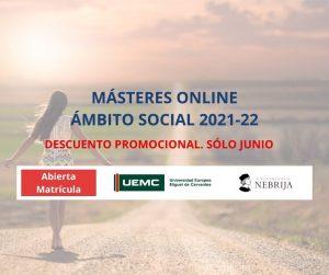 PROMOCIÓN JUNIO MÁSTERES ONLINE ÁMBITO SOCIAL 2021-22
